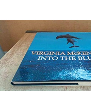 Into the Blue: Book About Dolphins