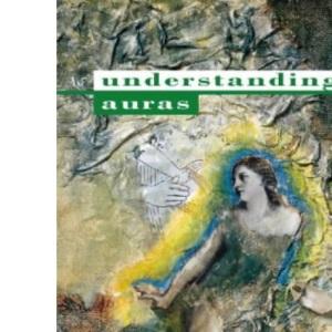 Understanding Auras: A contemporary overview of the human aura