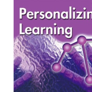 Personalizing Learning: Transforming Education for Every Child