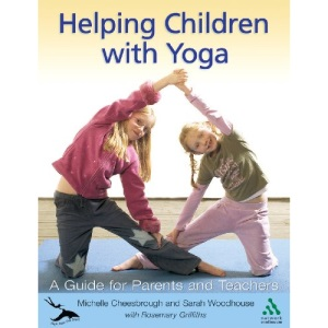 Helping Children with Yoga: Right from the Start