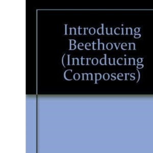Introducing Beethoven (Introducing Composers)