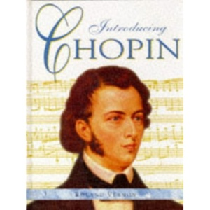 Introducing Chopin (Introducing Composers)