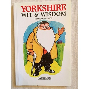 Yorkshire Wit and Wisdom
