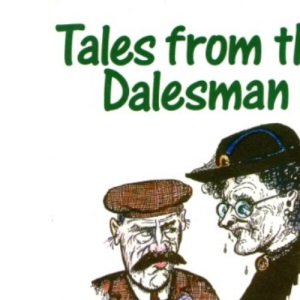Tales from The Dalesman