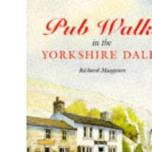Pub Walks in the Yorkshire Dales (Dalesman Public Walks)