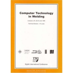 Computer Technology in Welding: International Conference 8th