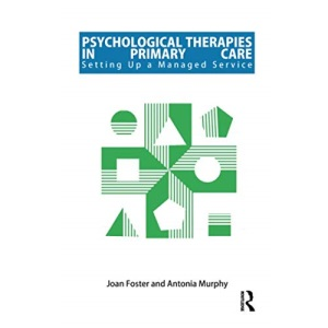 Psychological Therapies in Primary Care Service: Setting Up a Managed Service