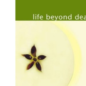 Life Beyond Death (Selected lectures)