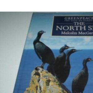 The Greenpeace Book of the North Sea (Greenpeace - the seas of Europe)