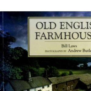 Old English Farmhouses