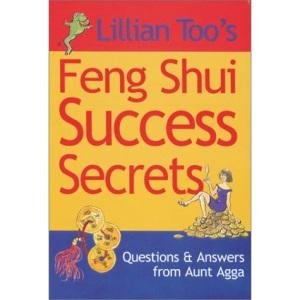 Lillian Too's Feng Shui Success Secrets