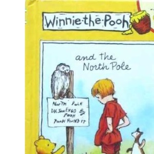 Winnie the Pooh and the North Pole (Buzz books)