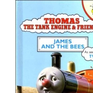 James and the Bees (Thomas the Tank Engine & Friends)