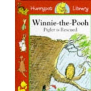 Piglet is Rescued (Hunnypot Library)