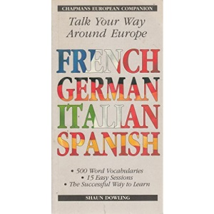 Chapmans European Companion: Talk Your Way Around Europe in French, Spanish, Italian and German