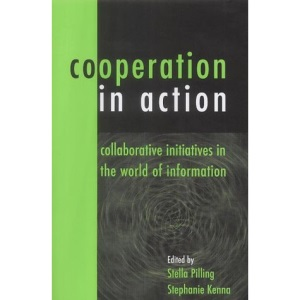 Co-operation in Action: Collaborative Initiatives in the World of Information