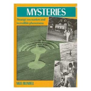 Mysteries : Strange Encounters and Incredible Phenomena