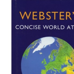 Webster's Concise World Atlas: Revised & Updated Edition