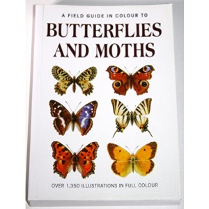 A Field Guide in Colour to Butterflies and Moths