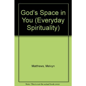 God's Space in You (Everyday Spirituality)