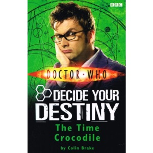 The Time Crocodile: Decide Your Destiny: Number 3 (Doctor Who)