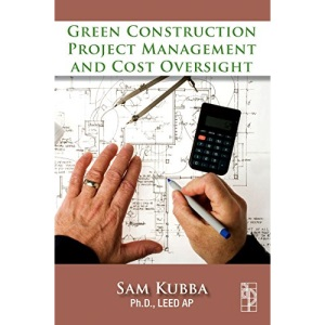 Green Construction Project Management and Cost Oversight