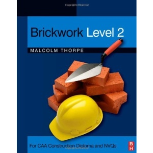 Brickwork Level 2: For CAA Construction Diploma and NVQs