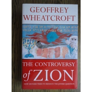The Controversy of Zion: Jewish Nationalism, the Jewish State, and the Unresolved Jewish Dilemma