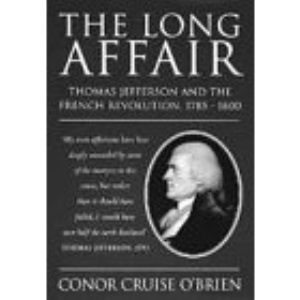 The Long Affair: Thomas Jefferson and the French Revolution