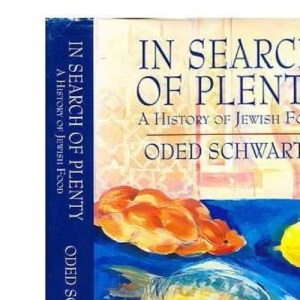 In Search of Plenty: History of Jewish Cooking