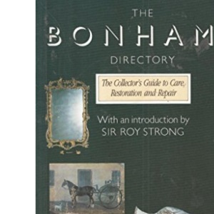 Bonham's Directory 1992: Collector's Handbook to Care, Restoration and Repair