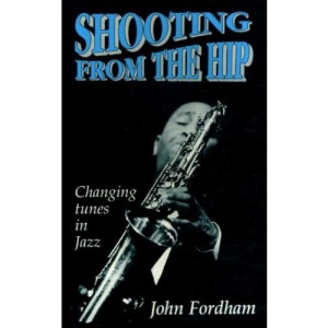 Shooting from the Hip: Changing Tunes in Jazz, 1970-95