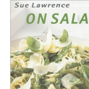 Sue Lawrence on Salads