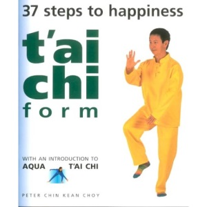 T'ai Chi Form: 37 Steps to Happiness