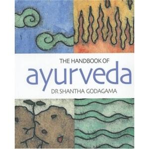 The Handbook of Ayurveda