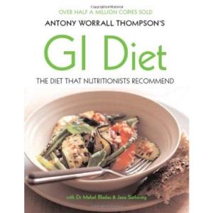 Antony Worrall Thompson's GI Diet
