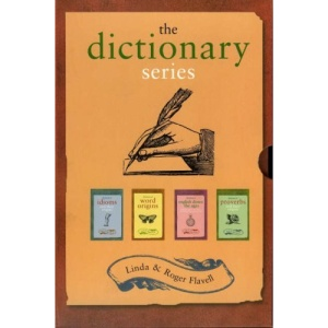 Dictionary Set: Dictionary of Idioms, Proverbs, Word Origins, English Down the Ages