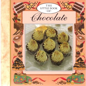 The Little Book of Chocolate (Little Recipe Book Series)