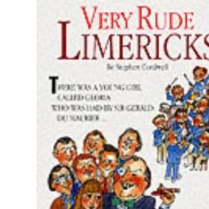 Very Rude Limericks :
