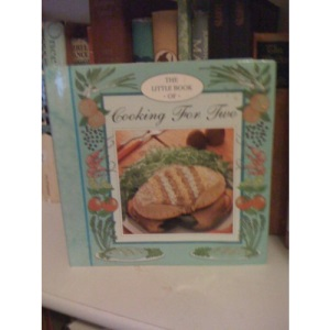 The Little Book of Cooking for Two (Little Recipe Books)