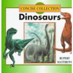 Dinosaurs (Concise Collection)