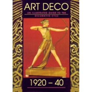 Art Deco: An Illustrated Guide