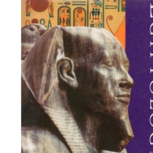Egyptology: An Introduction to the History, Culture and Art of Ancient Egypt
