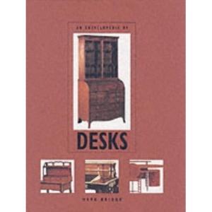 An Encyclopedia of Desks