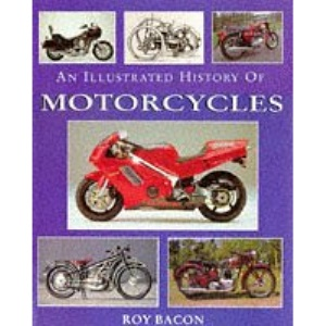 Illustrated History Of Motorcy