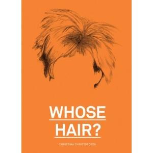 Whose Hair?