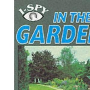 I-Spy in the Garden (I Spy S.)