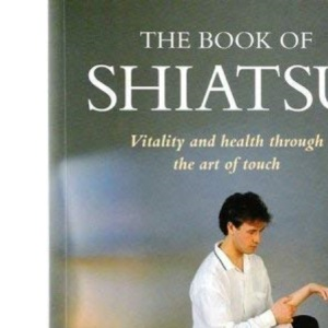 The Book of Shiatsu (Natural living series)