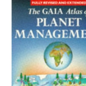 The Gaia Atlas of Planet Management
