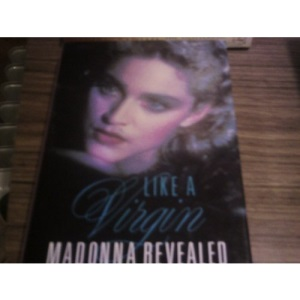 Like a Virgin: Madonna Revealed
